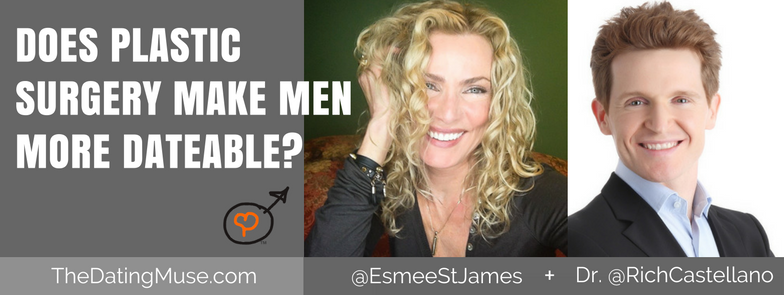 Does Plastic Surgery Make Men More Dateable?